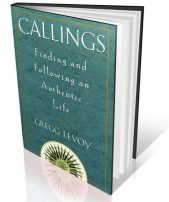 """Find and Follow Your Callings"" - A Workshop with Gregg Levoy @ Santa Fe Center for Spiritual Living 