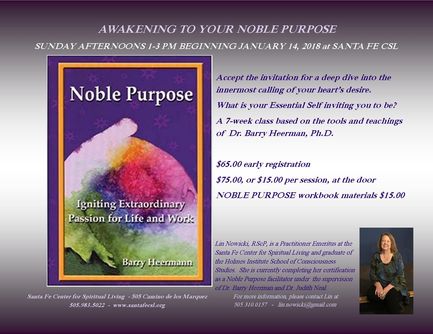 """""""Awakening to Your Noble Purpose"""" - A 7-Week Class with Lin Nowicki, RScP @ Santa Fe CSL Meeting/Class Room 