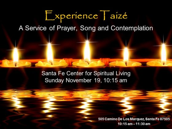 This Sunday, Experience Taizé! @ Santa Fe Center for Spiritual Living | Santa Fe | New Mexico | United States